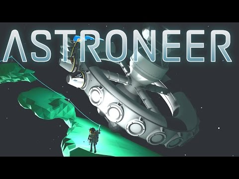 Astroneer - Ep. 14 - Sky bridge to the Space Station! - Let's Play Astroneer Gameplay
