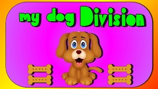Division Song- My Dog Division