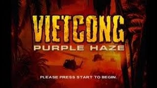 Vietcong Purple Haze : Welcome To Nam Walkthrough/Gameplay part 1