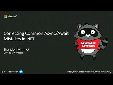 Correcting Common Async/Await Mistakes in .NET - Brandon Minnick