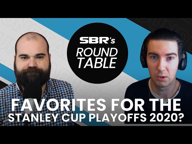 Who are the favorites for the Stanley Cup Playoffs 2020?   SBR Roundtable
