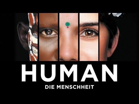 HUMAN - Die Menschheit - Trailer [HD] Deutsch / German - YouTube