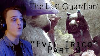 THE LAST GUARDIAN - Evil Trico! - Part 9