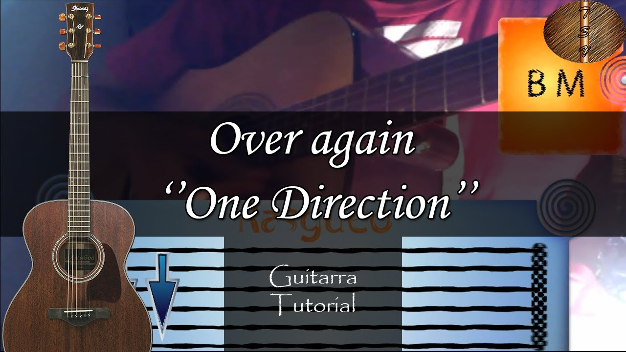 Over again ''One Direction'' - Guitarra Tutorial (Perfecto ...One Direction Over Again