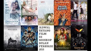 Video Jadwal Tayang Film di Bioskop Bulan Februari 2018 (XXI,21,Cinemaxx,Dll) download MP3, 3GP, MP4, WEBM, AVI, FLV Maret 2018
