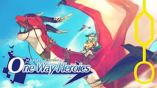 Quaza Contemplates: One Way Heroics (Mystery Chronicle Remake)