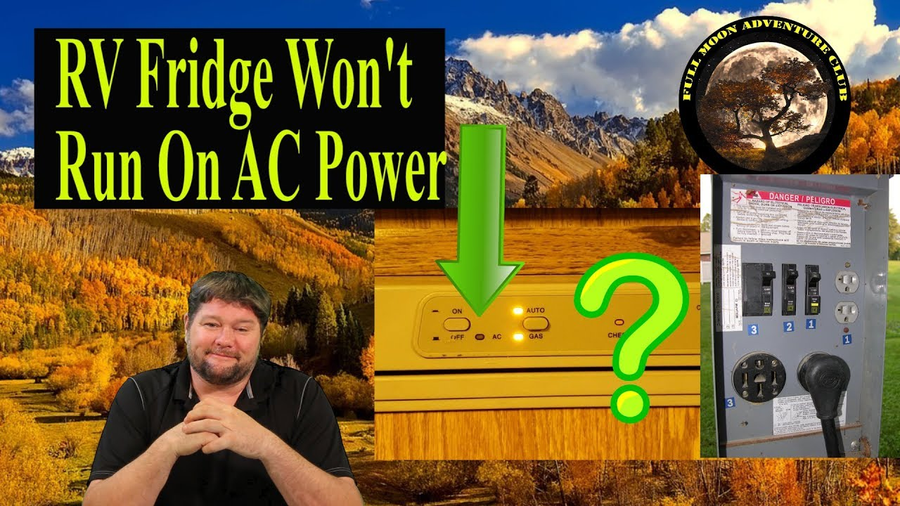 RV Fridge Won't Run On AC Power - Fixed - Check This First!