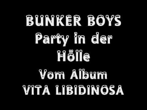 Bunker Boys  Party in der Hölle