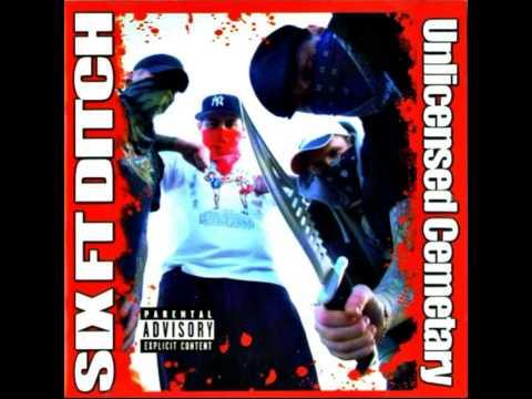 Six Ft Ditch - Unlicensed Cemetary [Full Album]