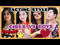 ACTING WITH STYLE GIRLS VS BOYS