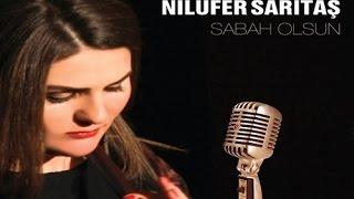 Nilüfer Sarıtaş - Sabah Olsun - [© ARDA Müzik] 2014