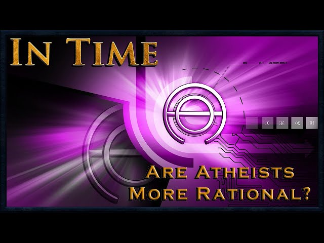 In Time: Are Atheists More Rational w/ Steve Shives (9pm EST)