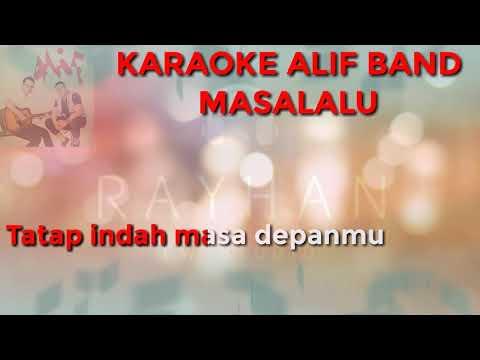 Hits Karaoke 2018 Masalalu Alif Band