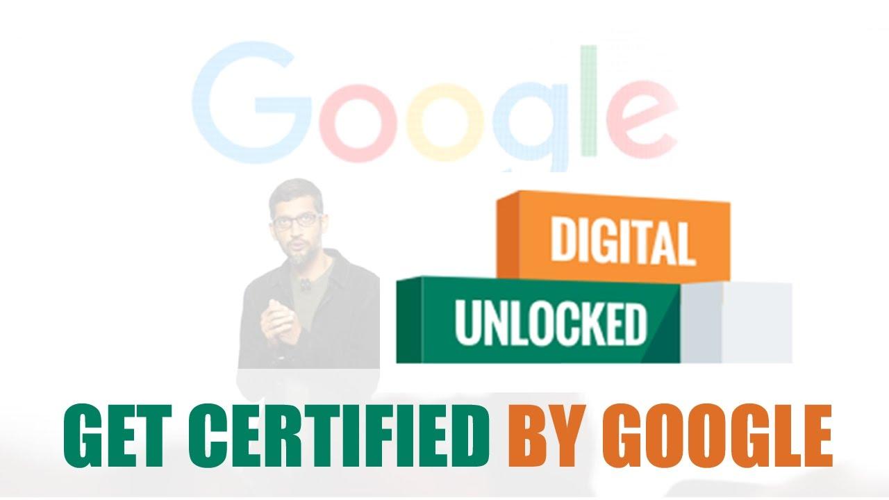 Digital Unlocked Online Marketing Certification Course By Google