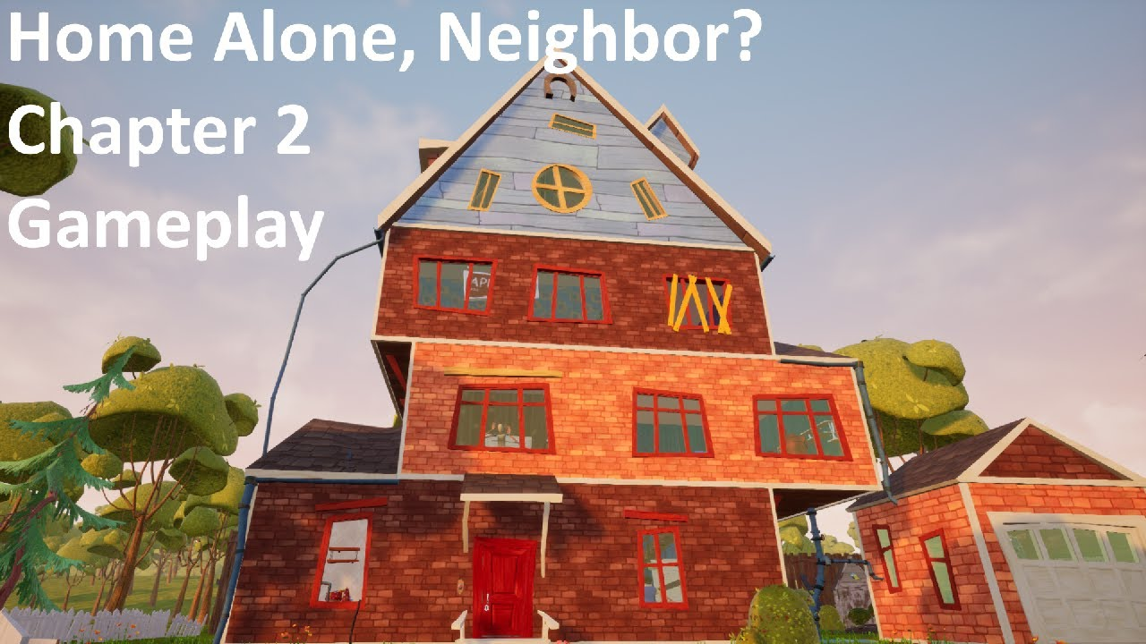 Home Alone Neighbor Chapter 2 Gameplay Hello Neighbor Mod Youtube