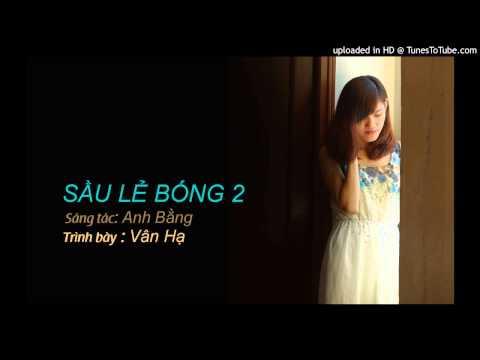 SAU LE BONG 2-Vân Hạ