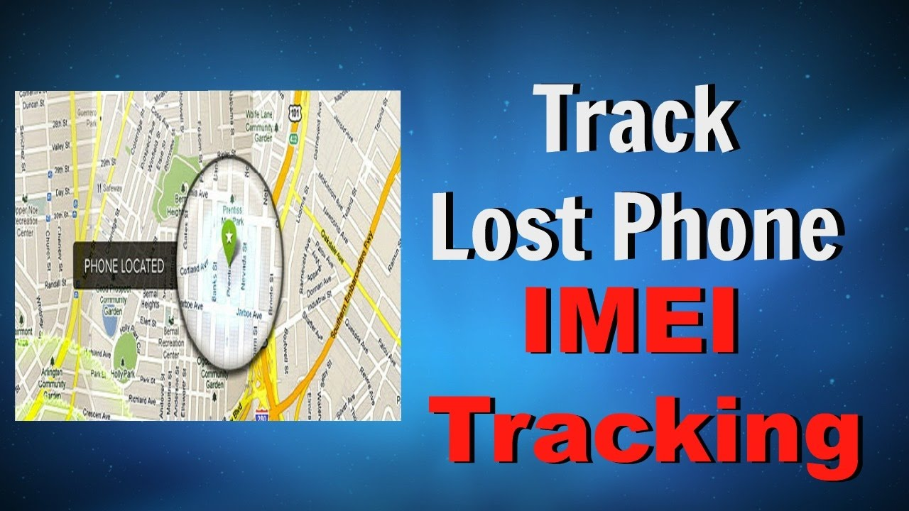 How to Track Your lost Android Phone? IMEI Tracking of Stolen Phone? -  YouTube