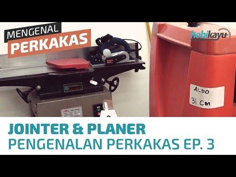 Mesin Serut Kayu - Pengenalan Perkakas Kayu EP. 2
