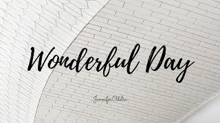 Wonderful Day - cover by JenniferOdelia