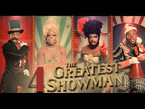 4 The Greatest Showman by Todrick Hall