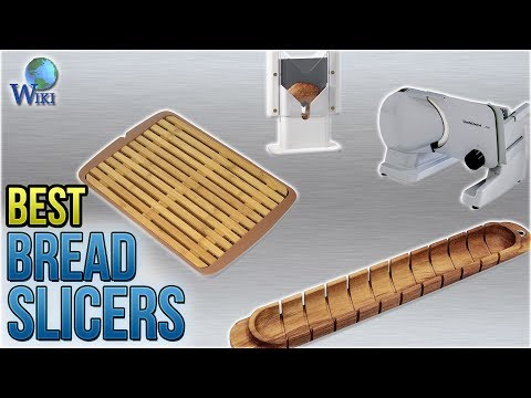 10 Best Bread Slicers 2018