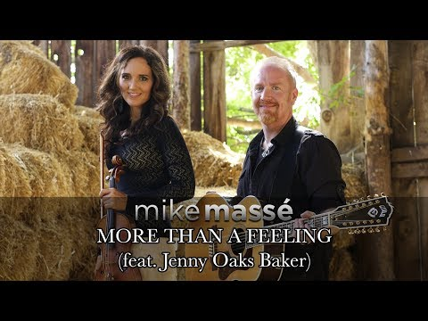 More Than A Feeling - Mike Massé with Jenny Oaks Baker (acoustic Boston Cover)