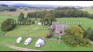 Threaplands House Farm Camping & Caravan Park - Skipton - Great Day with Friends