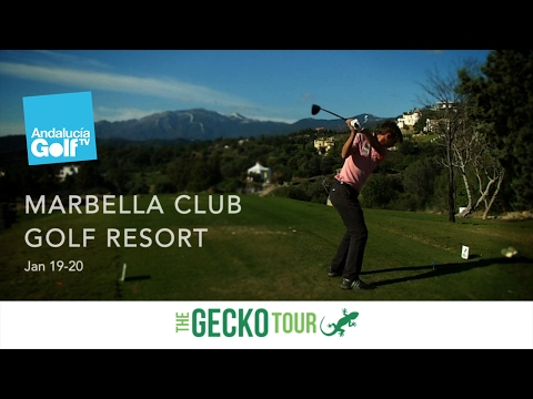 The Gecko Tour 2016/17 #12 Marbella Club Golf Resort