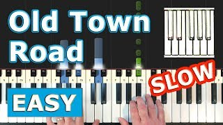 Lil Nas X - Old Town Road - SLOW EASY Piano Tutorial - Sheet Music (Synthesia)