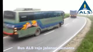 Gambar cover Bus Als Raja Jalanan Antar Lintas Sumatra