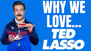 Why We Love Ted Lasso... - Review