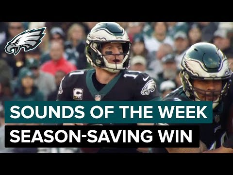 A Season-Saving Victory | Philadelphia Eagles Sounds Of The Week