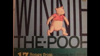 Winnie The Pooh - Jack Gilford - Sing Ho! For the Life of a Bear and Cottleston Pie