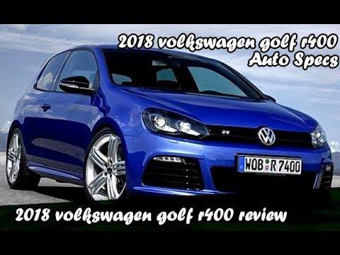 2018 Volkswagen Golf R400 Auto Specs