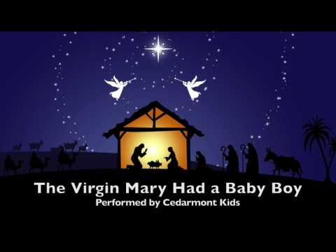Cedarmont Kids - The Virgin Mary Had a Baby Boy