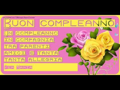 Super Tanti Auguri di Buon Compleanno Maria! - YouTube TX58