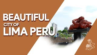 Beautiful City of Lima Peru | My Mail Order Bride