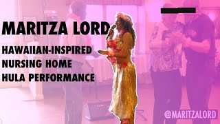 Maritza Lord Hula Nursing Home Performance