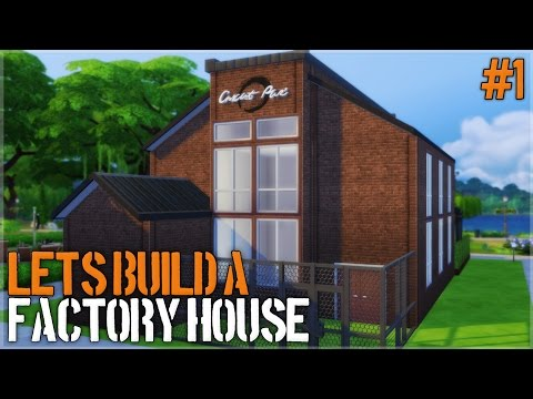 The Sims 4: Let's Build a Factory House (Part 1)