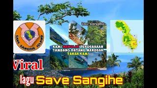 Lagu save Sangihe lagu Save Sangihe tolak PT Tambang Mas