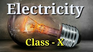 ELECTRICITY CLASS X NCERT  // SCIENCE ELECTRICITY / BY BHARTI COACHING CLASSES