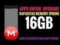 Apps Untuk Upgrade Kapasitas Memory Iphone /16Gb (Gak Perlu JAILBREAK & Ganti Iphone)