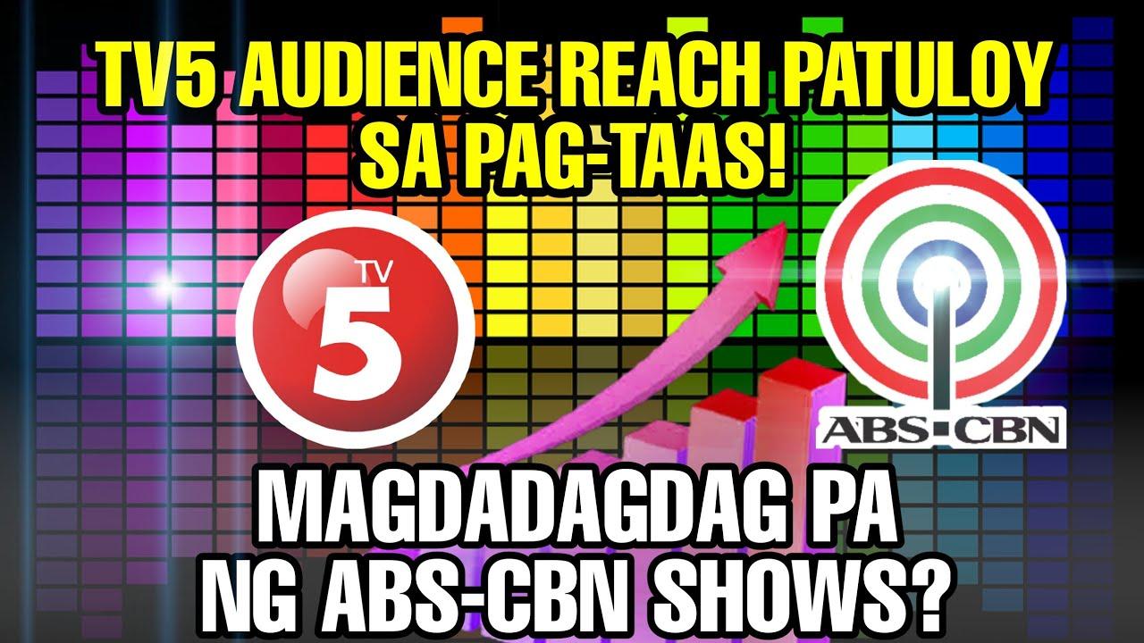 ABS-CBN KAPAMILYA SHOWS NAKATULONG MAGPATAAS NG AUDIENCE REACH NG TV5?! KAPAMILYA FANS NA-EXCITE!