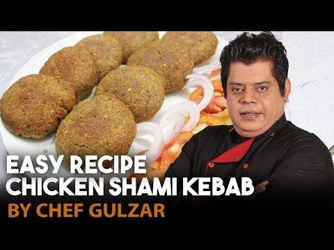 Chicken Shami Kebab Chef Gulzar