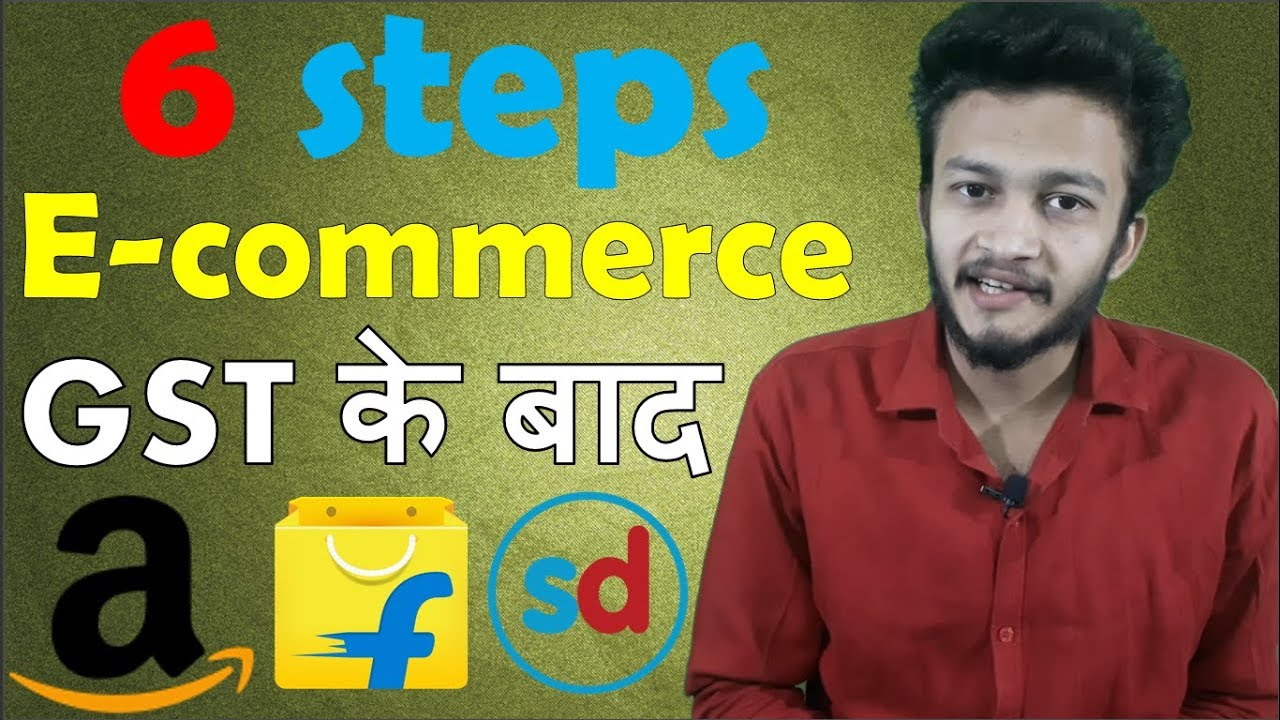 {HINDI} How to start E commerce Business after GST full guide || setup your business on internet