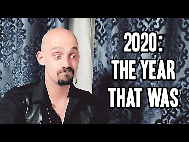 2020: The Year that Was