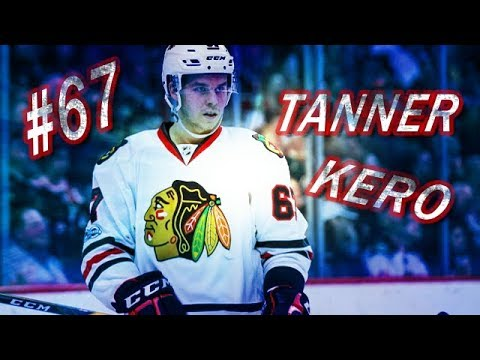 CHICAGO BLACKHAWKS #67 TANNER KERO HIGHLIGHTS