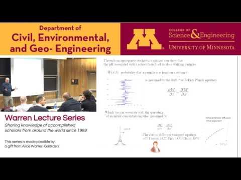 Warren Lecture Series, Oct 14 2016, Vaughan R. Voller, University of Minnesota