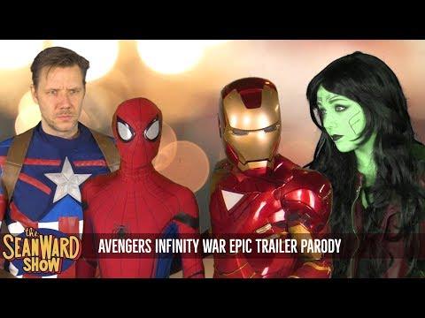 Avengers Infinity War - EPIC PARODY TRAILER - The Sean Ward Show