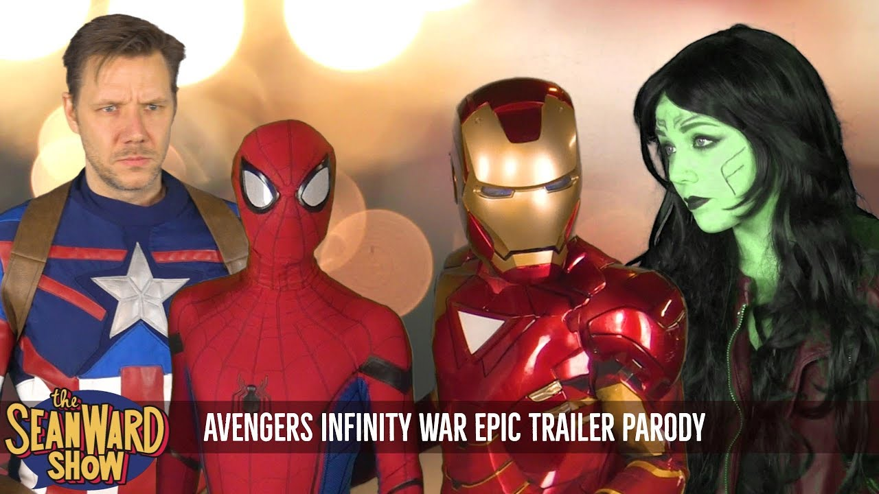 Avengers Infinity War – EPIC PARODY TRAILER – The Sean Ward Show